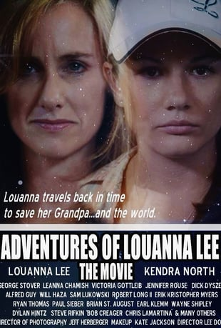 Adventures Of Louanna Lee: The Movie